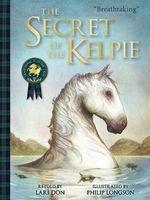 The Secret of the Kelpie (Paperback) - Lari Don Photo