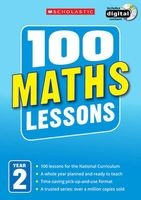 100 Maths Lessons: Year 2, Year 2 (Paperback) - Caroline Clissold Photo