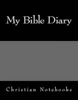 My Bible Diary - 108 Lined Pages, 6x9 (Paperback) - Christian Notebooks Photo