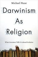 Darwinism as Religion - What Literature Tells Us About Evolution (Hardcover) - Michael Ruse Photo