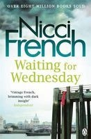 Waiting for Wednesday - A Frieda Klein Novel (Paperback) - Nicci French Photo