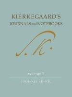 Kierkegaard's Journals and Notebooks, Volume 2 - Journals EE-KK (Hardcover) - Soren Kierkegaard Photo