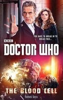 Doctor Who: The Blood Cell (12th Doctor Novel) (Paperback) - James Goss Photo