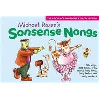 Songbooks - Sonsense Nongs: 's Book of Silly Songs, Daft Ditties, Crazy Croons, Loony Lyrics, Batty Ballads ... (Paperback, 2Rev ed) - Michael Rosen Photo