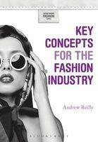 Key Concepts for the Fashion Industry (Paperback) - Andrew Reilly Photo