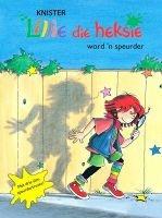 Lillie Die Heksie Word 'n Speurder (Afrikaans, Hardcover) - Knister Photo