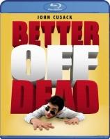 Better off Dead - Photo
