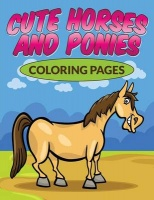 Cute Horses & Ponies Coloring Pages Photo