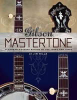Centerstream Publications Gibson Mastertone: Flathead 5-String Banjos of the 1930s and 1940s Photo