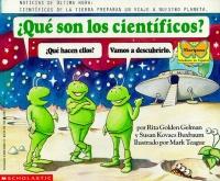 Cartwheel Books Que Son Los Cientificos?: Que Hacen Ellos? Vamos a Descubrirlo Photo