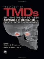 Quintessence Pub Co Treatment of TMDs: Bridging the Gap Between Advances in Research and Clinical Patient Management 1st Edition by Charles S. Greene Daniel M. Laskin Hardcover Photo