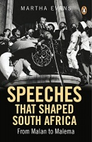 Penguin Random House South Africa Speeches that Shaped South Africa: From Malan to Malema Photo