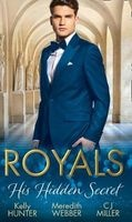 Royals: His Hidden Secret - Revealed: a Prince and a Pregnancy / Date With a Surgeon Prince / the Se Photo