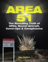 Area 51 - the Revealing Truth of Ufos Secret Aircraft Cover-ups & Conspiracies Photo