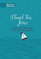 Broad Street Publishing Thank You Jesus: Daily Prayers for Life's Ups and Downs Photo