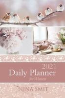 Struik Christian Media Nina Smit Daily Planner For Women 2021 Photo
