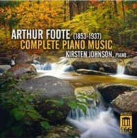 Arthur Foote: Complete Piano Music Photo