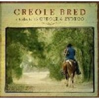 Creole Bred - A Tribute to Creole and Zydeco Photo