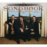 Mercys Well Ministries Mercy's Well Songbook Chapter 3: Where Hymns & Harmony Live Photo