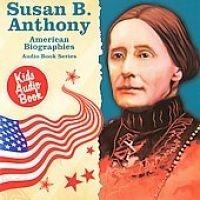 American Biographies: Susan B Anthony Photo