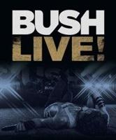 Bush: Live! Photo
