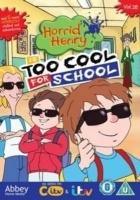 Horrid Henry: Too Cool for School Photo