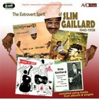 Avid Jazz The Extrovert Spirit of Slim Gaillard 1945-1958 Photo