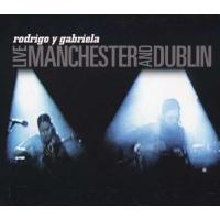 Rodrigo Y Gabriela Live - Manchester And Dublin Photo