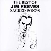 Sacred Songs - The Best Of Jim Reeves Photo