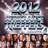2012 Afrikaanse Treffers - 'n Dekade Plus Twee - Vol.4 Photo