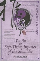 Peoples Medical Publishing House Tui Na For Soft Tissue Injuries Of The Shoulder Photo