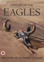 Universal History Of The Eagles - The Story Of An American Band Photo