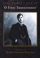 O Thou Transcendent - The Life Of Ralph Vaughan Williams Photo