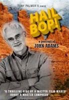 Hail Bop! A Portrait of John Adams Photo