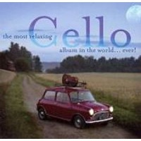 The Most Relaxing Cello Album... Ever CD Photo