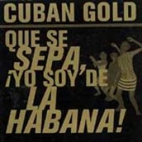 Cuban Gold: Que Se Sepa / Various Photo