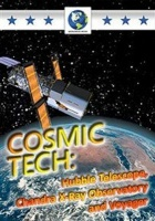 Cosmic Tech - Hubble Telescope Chandra X-Ray Observatory... Photo