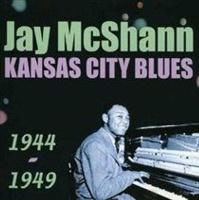 Kansas City Blues 1944 - 1949 Photo