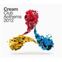 Cream Club Anthems 2012 Photo