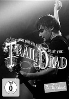 Made In Germany And You Will Know Us By the Trail of Dead: Live at Rockpalast Photo