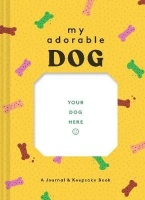 Chronicle Books My Adorable Dog - A Journal & Keepsake Book Photo