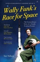 Wally Funk's Race for Space - the Extraordinary Story of a Female Aviation Pioneer Photo