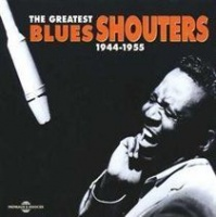 Greatest Blues Shouters 1944 - 1955 the [french Import] Photo