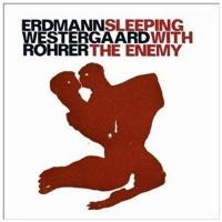 Jazzwerkstatt Sleeping With The Enemy Photo