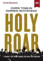 Holy Roar Video Study - Seven Words That Will Change the Way You Worship Photo