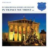 In Trance We Trust Photo
