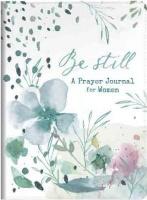 Christian Art Publishers Be Still - A Prayer Journal For Women Photo