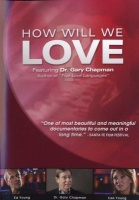 How Will We Love with Dr. Gary Chapman Photo