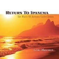 Return To Ipanema:music Of Antonio CD Photo