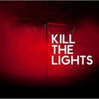 Kill the Lights Photo